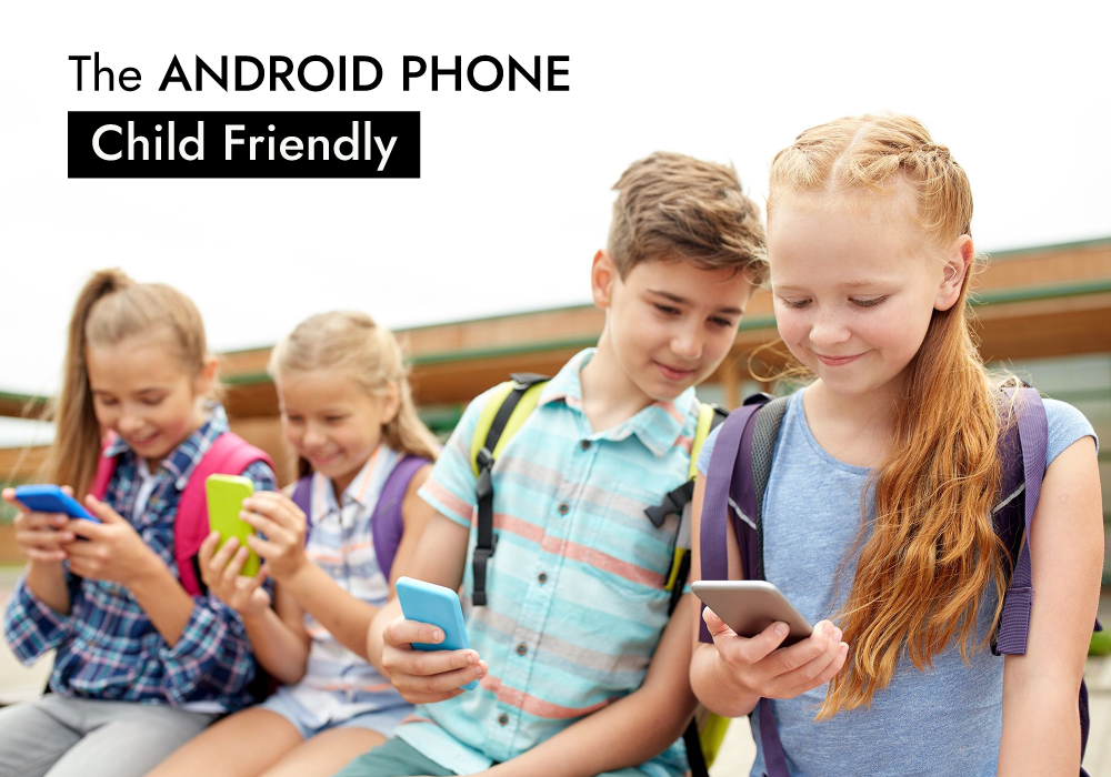 How to set up an android phone for a child